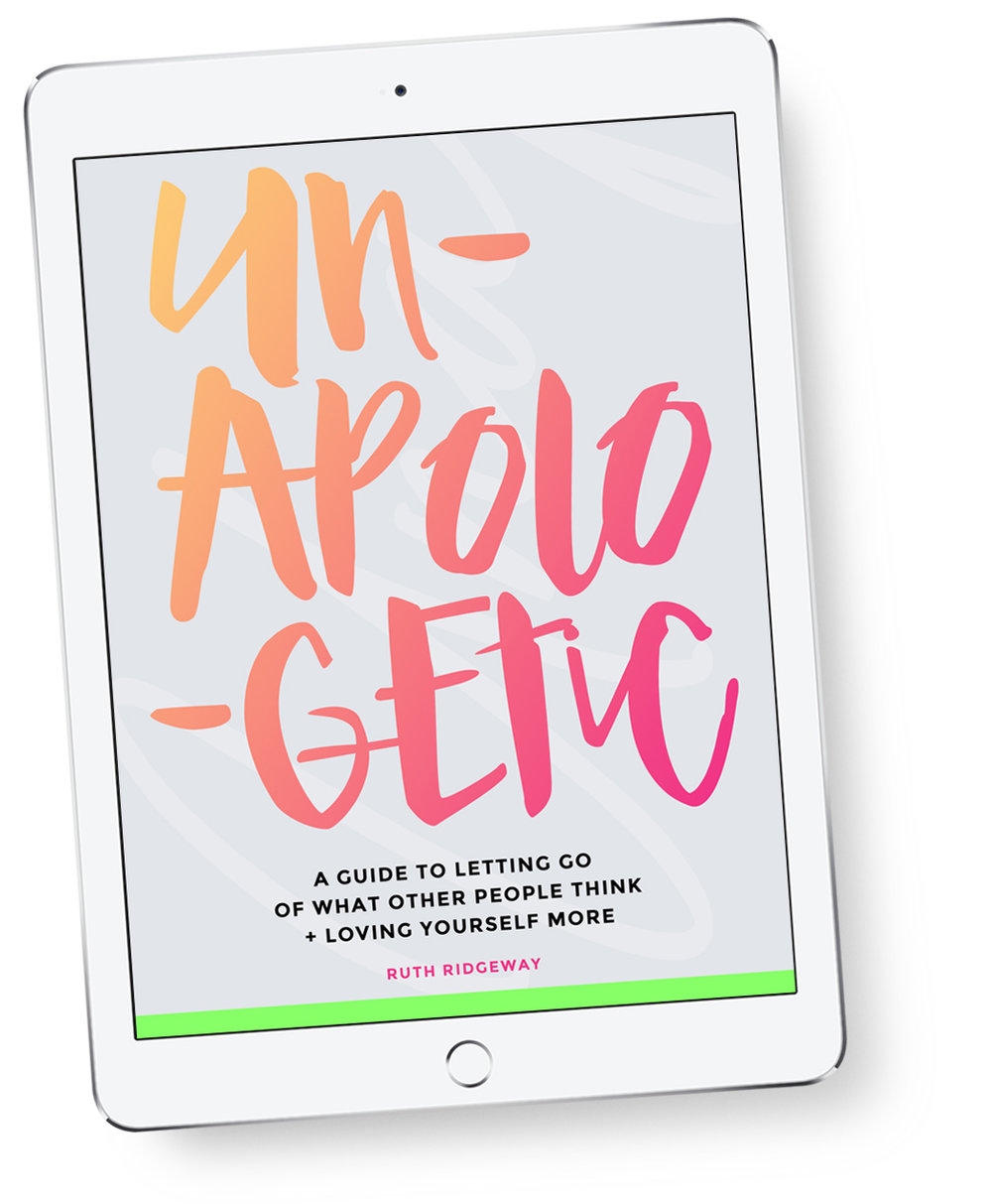 - The word 'Unapologetic' has started popping up a lot lately but nowhere is it more beautifully embodied and described than this gorgeous Ebook by the lovely Ruth Ridgeway.  With lots of top tips for living a more Unapologetic life and personal stories from Ruth, this vibrant and beautifully designed book is well worth reading.