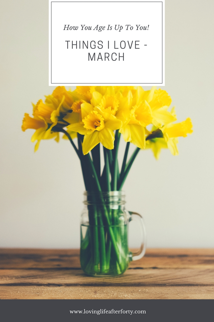 things i love march