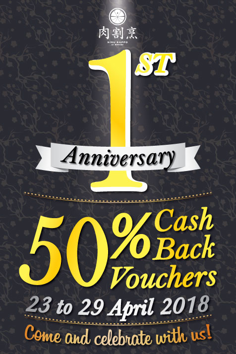 Celebrate with us today and receive 50% cashback vouchers* with every dine-in!  Our 50% cashback promotion is available from 23 to 29 April 2018 (ends this coming Sunday).  *50% cashback is calculated based on sub-total of the bill (before GST and service charge).