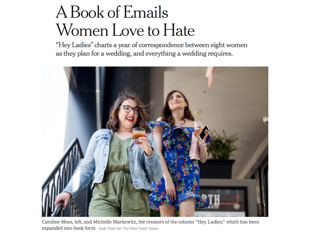 Read about HEY LADIES! in the New York Times.  April 2018