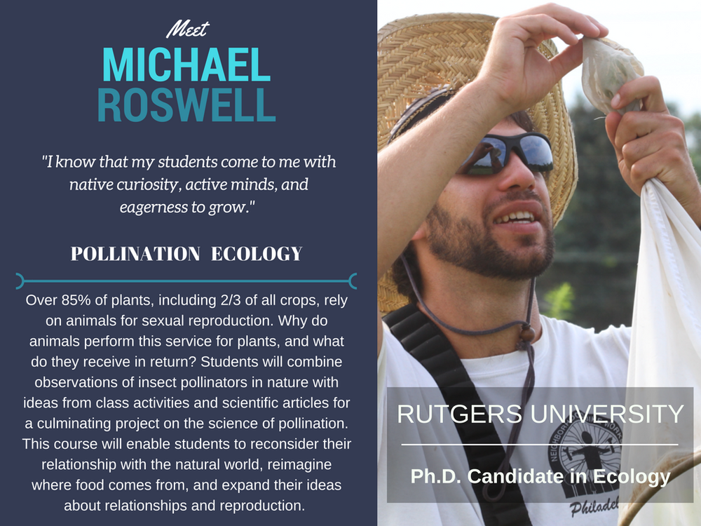 """Pollination Ecology""   Michael Roswell,  Rutgers University"