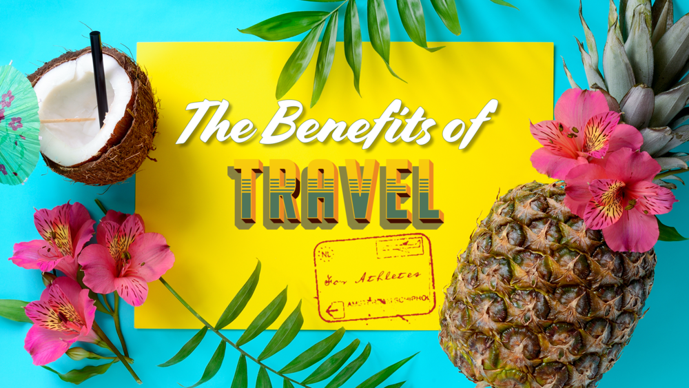Benefits of Travel.png