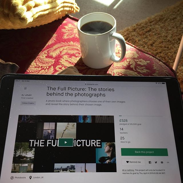 What better way I start a #saturday than to sit down with a coffee & have a little watch of our @kickstarter video for The Full Picture. I recognise that I could fast be approaching the early stages of harassment, but I only witter on about this so much, because I 100% believe in this project and still can't quite believe the lineup of photographers we have involved. I believe that the stories they tell really deserve to be shared in a beautiful book, designed by the amazing @stanleyjamespress If you can support in any way that would be truly awesome! The link is in our bio @leftabitblog #thefullpicture #photography #photobook #kickstarter #storytelling #storytellingphotography #storytime #bookstagram #portraitphotography #landscapephotography #filmisnotdead #crowdfunding