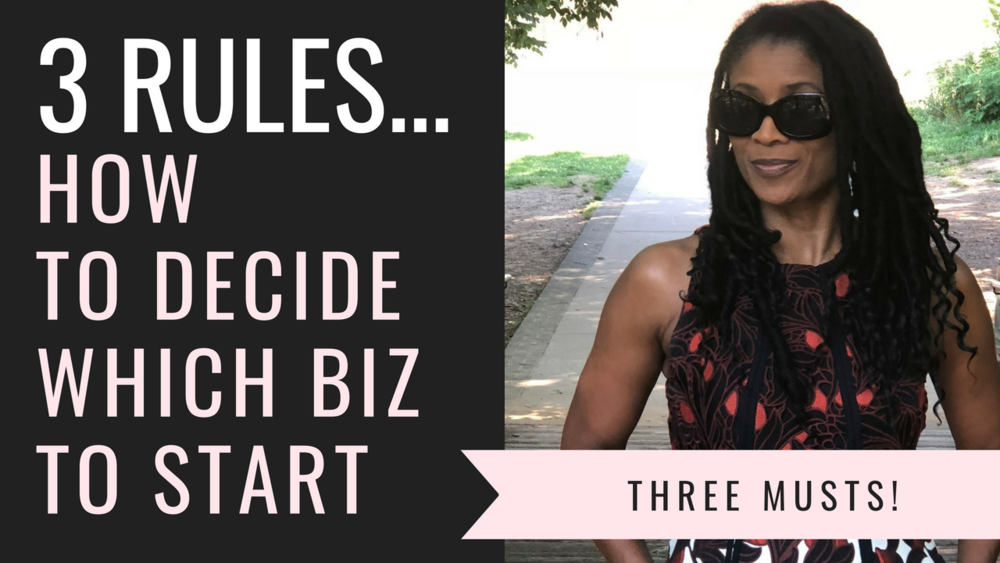 How to Decide Which Business to Start Three Rules.png