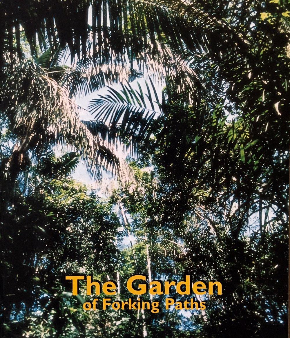 The Garden of Forking Paths   Kunstforeningen, Edsvik  konst  & kultur, Helsinki City Art Museum, and Nordjyllands Kunstmuseum   ISBN: 87-74441-067-9