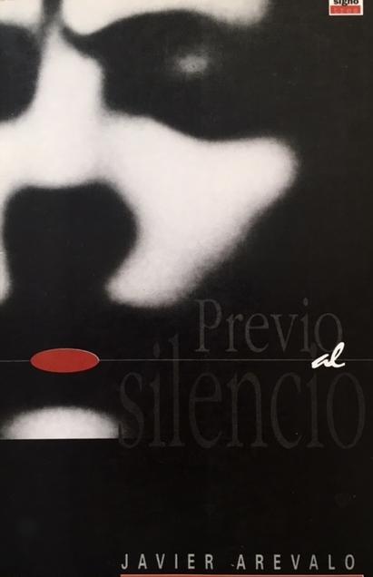 Javier Arévalo  Previo al silencio Signo Tres Editores Book cover: Milagros de la Torre