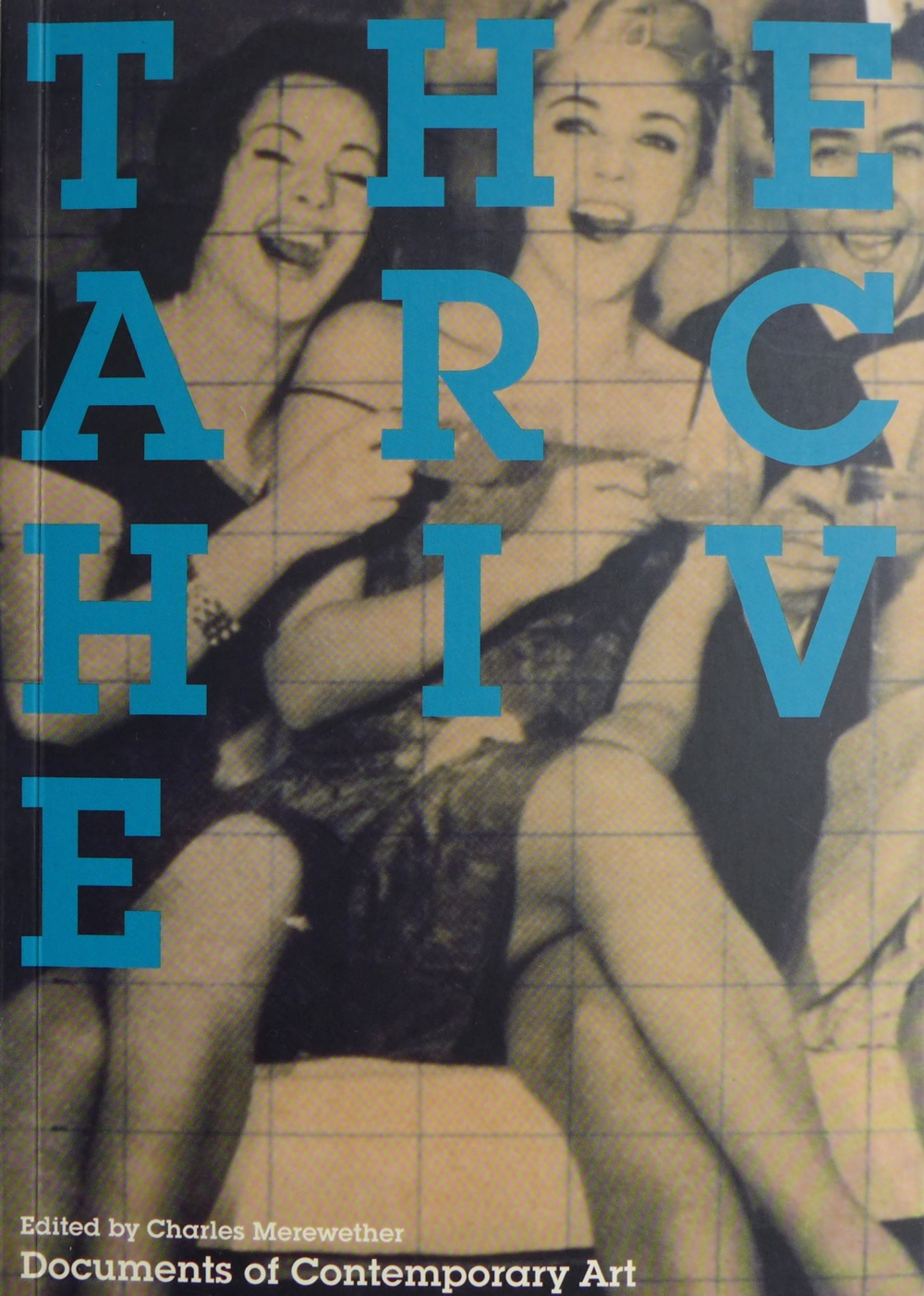 The Archive: Edited by Charles Merewether.Documents of Contemporary Art. Whitechapel & MIT Press