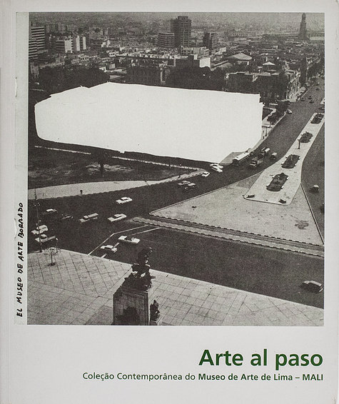 Arte al paso  olección Contemporánea del Museo de Arte de Lima – MALI ISBN: 978-85-99117-65-1