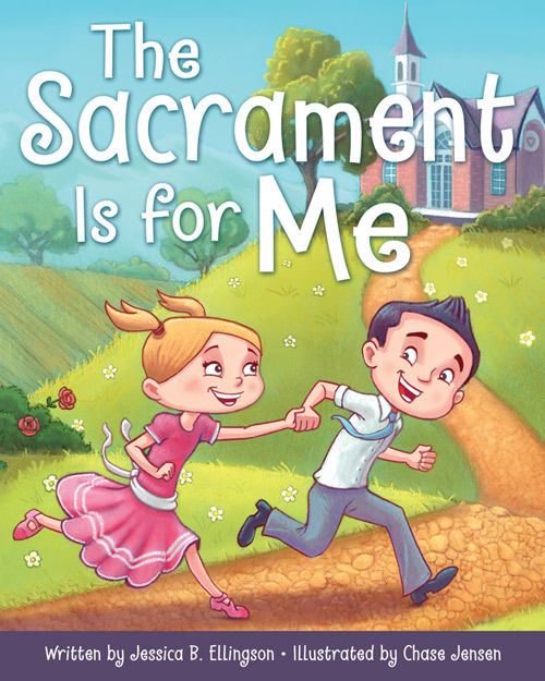 Sacrament-is-for-Me_9781462118809_web.jpg