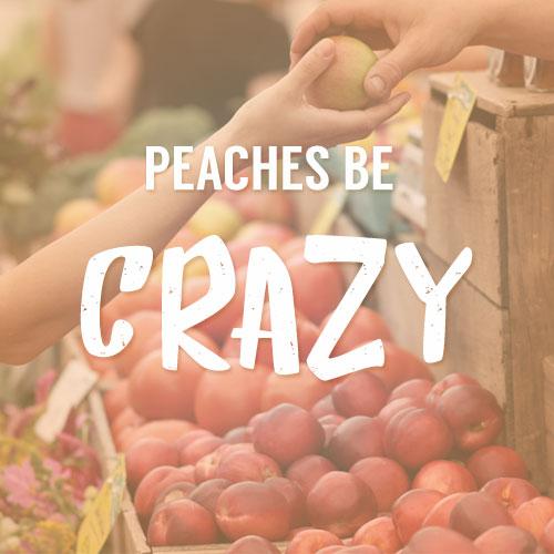 PeachesBeCrazy.jpg