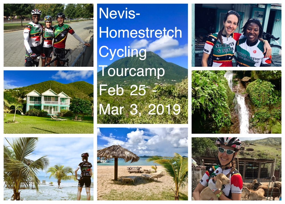 Welcome to our 2nd annual Nevis-Homestretch Cycling Tourcamp! Join us as we train, tour and cycle in the beautiful country of St. Kitts and Nevis. February 25 - March 3, 2019.