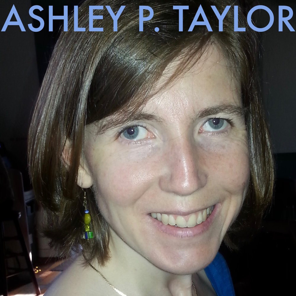 AshleyP.Taylor_AuthorPhotoEsther.jpg
