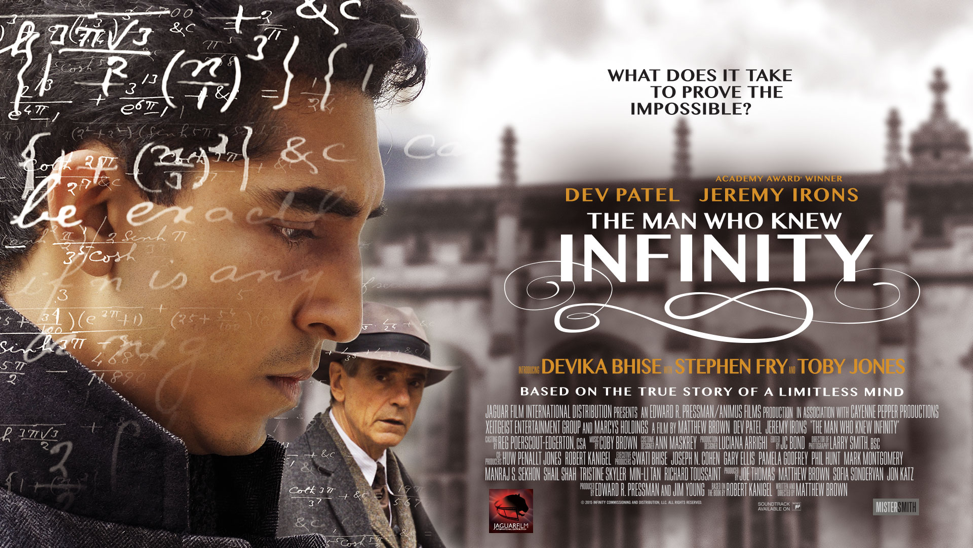 The Man Who Knew Infinity, a film about math genius Srinivasa Ramunujan, released in 2016.