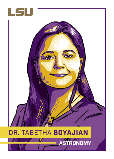 For Women's History Month, LSU created Champion Cards for several women in STEM at LSU, who may serve as inspiration and role models for aspiring scientists. Can you find the back of Dr. Tabby Boyajian's Champion card on our social media pages?! First one to find the back of the card and message us a screenshot via social media wins a prize! Check out our Instagram, Twitter and Facebook.