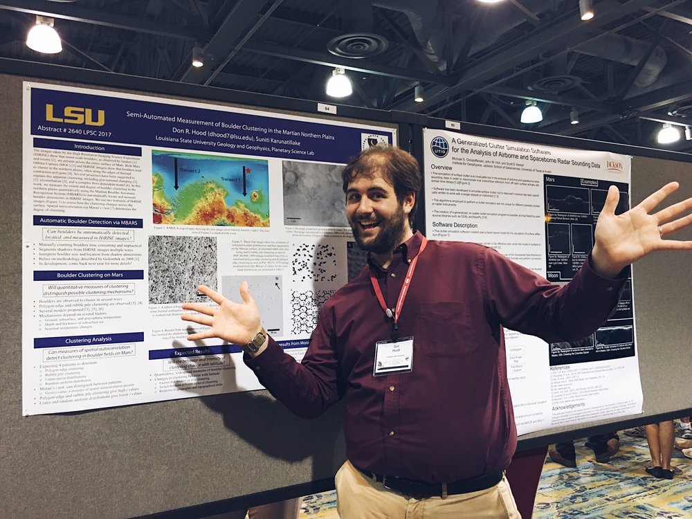 Picture of Don presenting at LPSC 2017. Don's research focuses on remote sensing observations of the Martian surface. He presented a python-based, automatic boulder counting and measuring system that interprets boulder dimensions based on shadow dimensions. His goal with this project is to quantitatively assess the boulder clustering in the northern lowlands on Mars at wide scales. Don is supported in this project with a  Louisiana Space Consortium  Graduate Research Assistantship. Credit: Nicki Button.