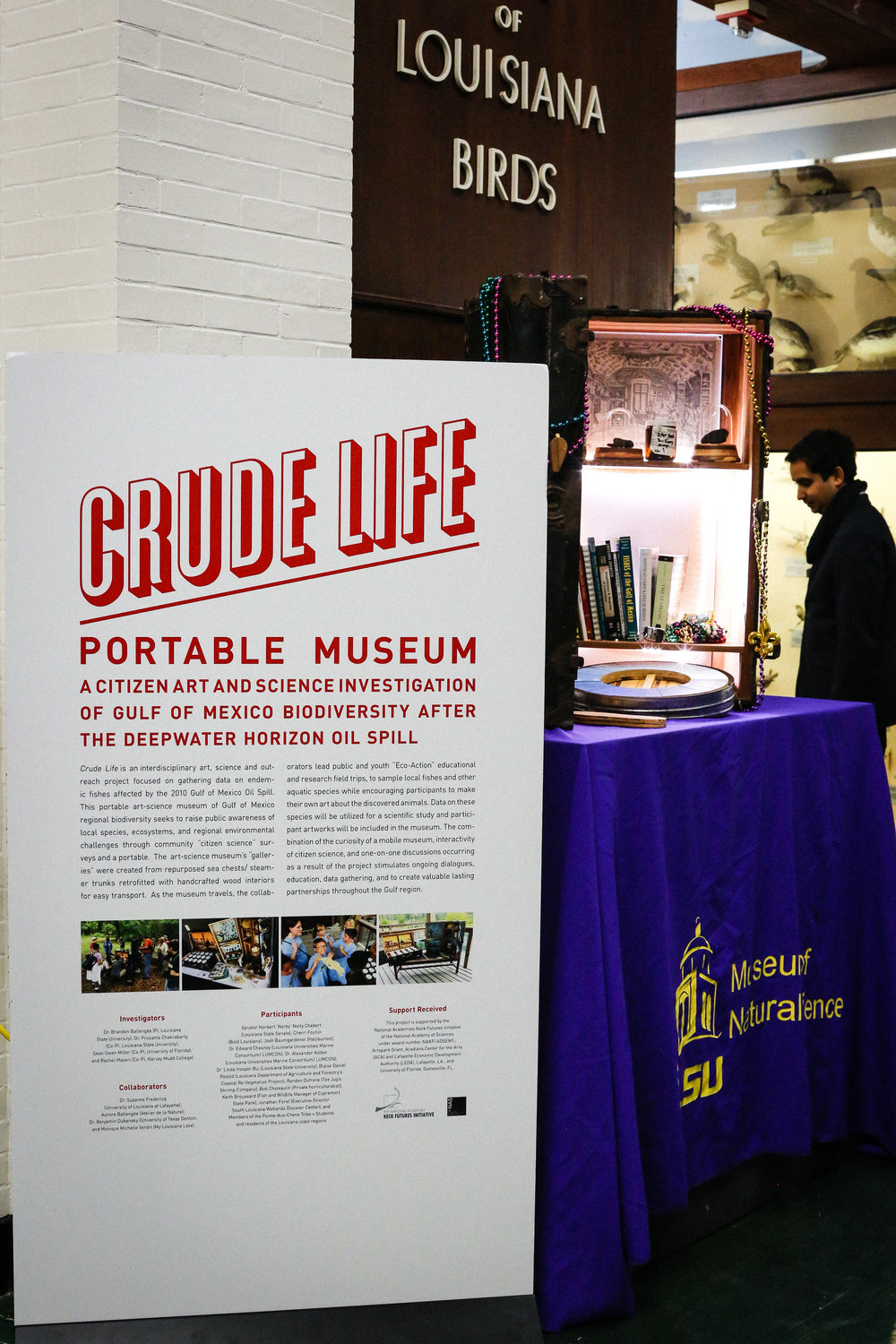 Crude Life set up at the LSU Museum of Natural Science. Photo by Paige Jarreau.
