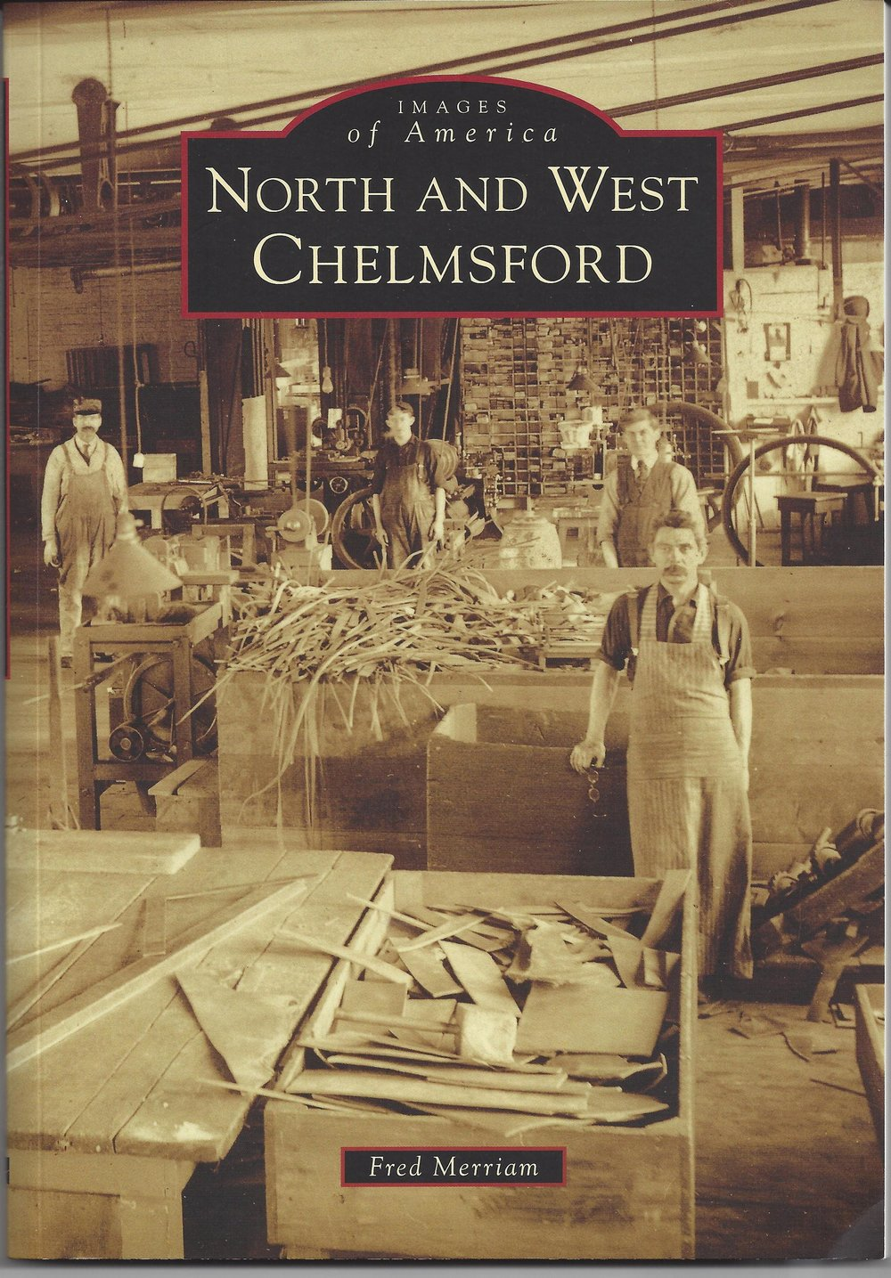 North & West Chelmsford Revisited (Book) Merriam $22 *New!
