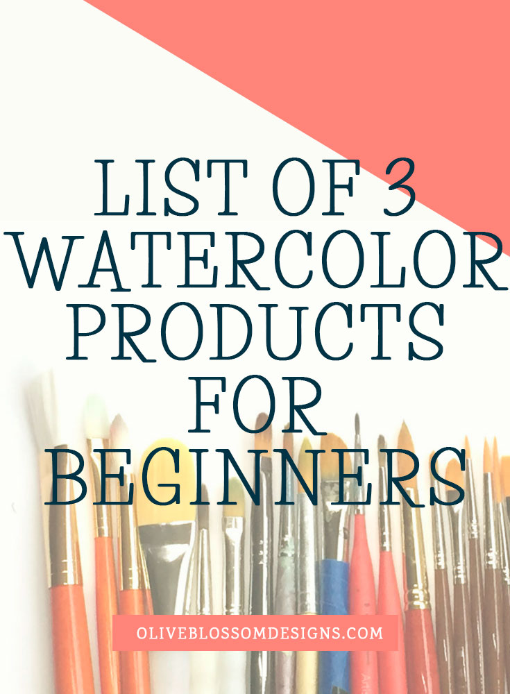 List-of-3-watercolor-products-for-beginners.jpg