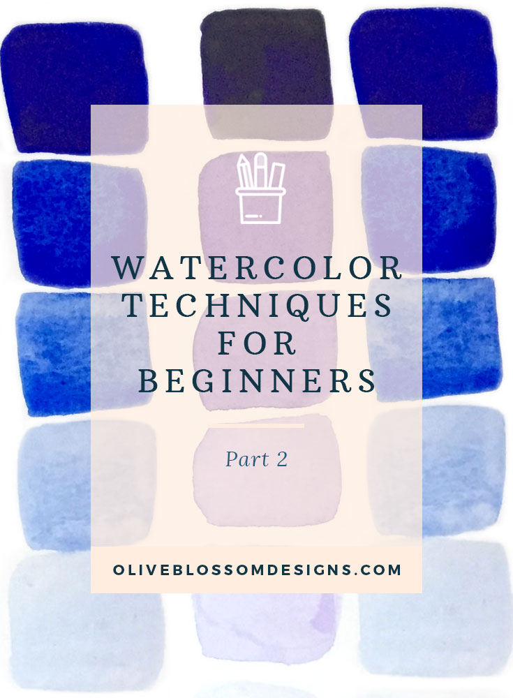 watercolor-techniques-for-beginners-by-olive-blossom-designsv5.jpg