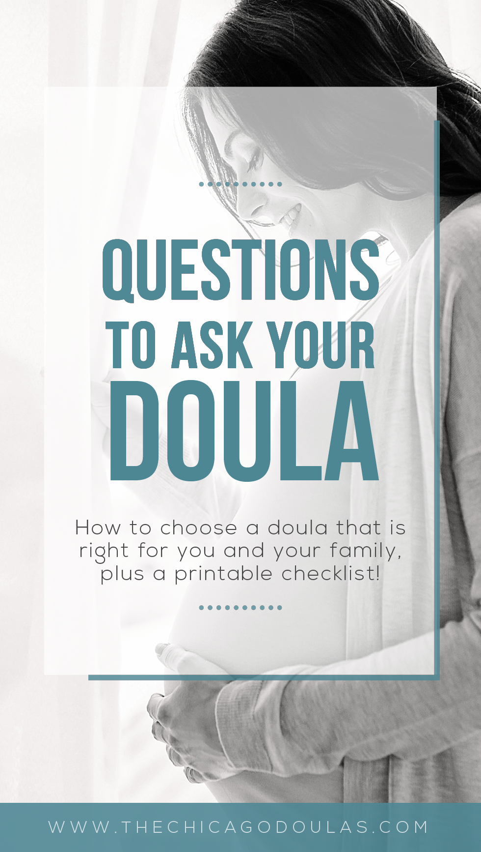 Questions to Ask Your Doula - The Chicago Doulas - Free Printable Checklist - Doula Interview