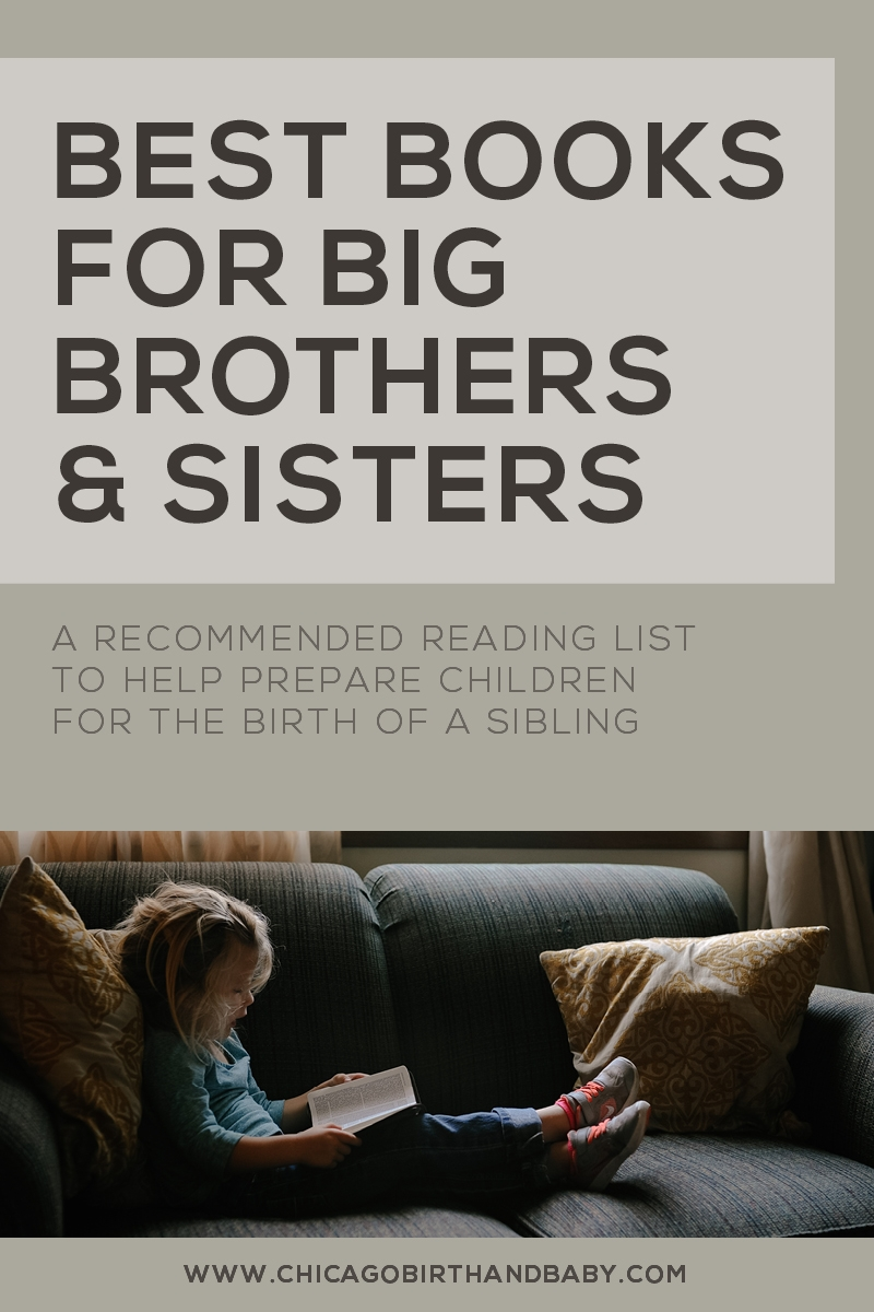 Chicago Birth & Baby | Kids Sibling Reading List | Best Top Books for Big Brothers and Sisters