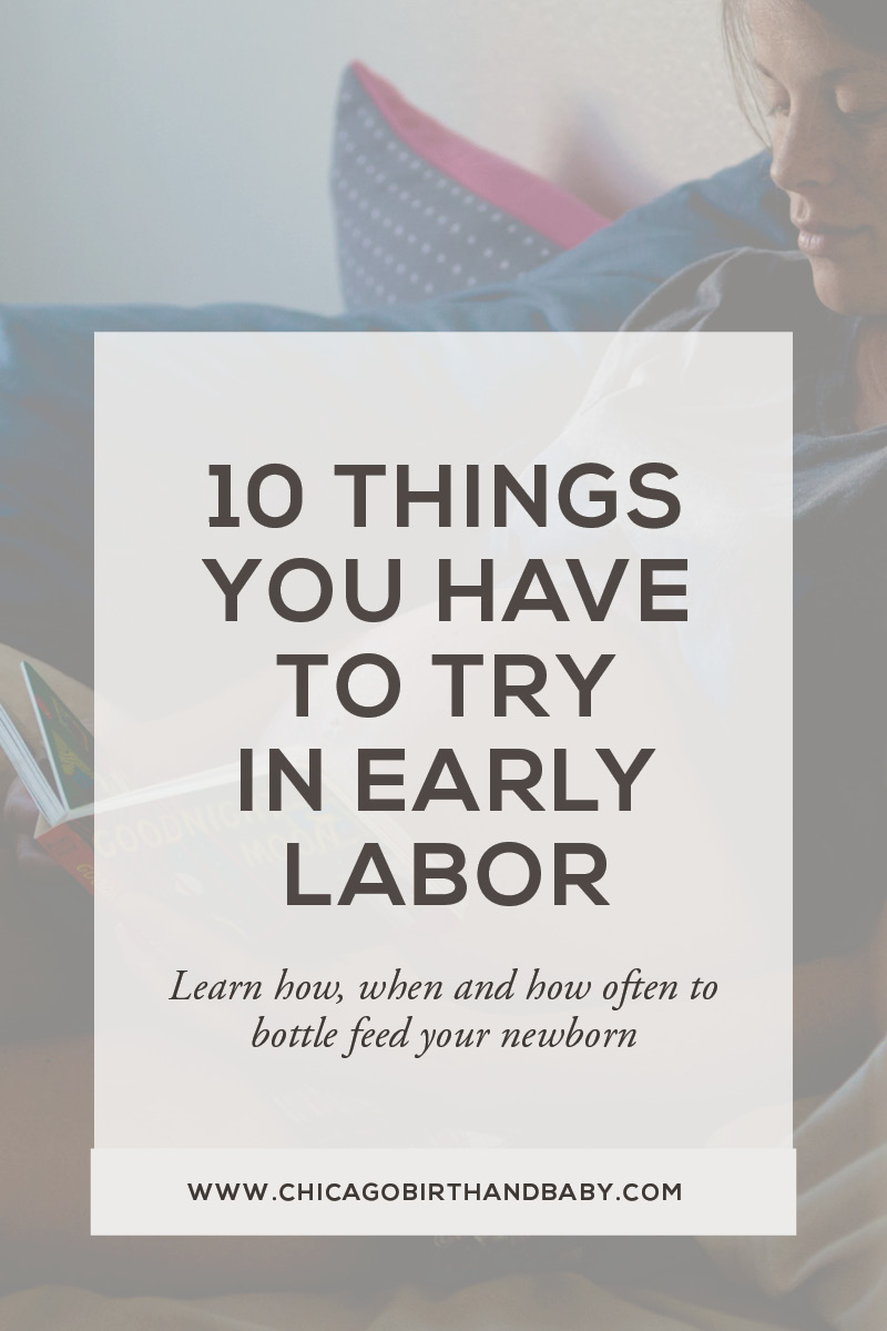 Chicago Birth and Baby - 10 Things You Have to Try in Labor