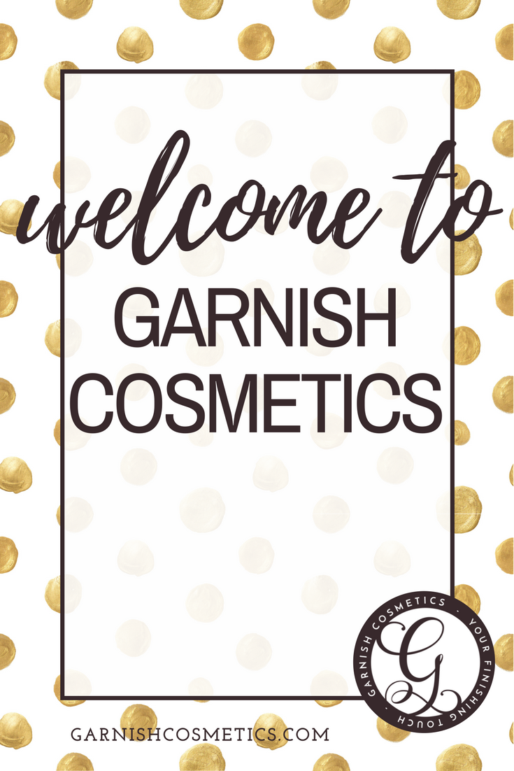 Welcome to the Garnish Cosmetics Blog! Check back for product updates, special offers, make-up looks we love and if you ever need a boost of confidence!