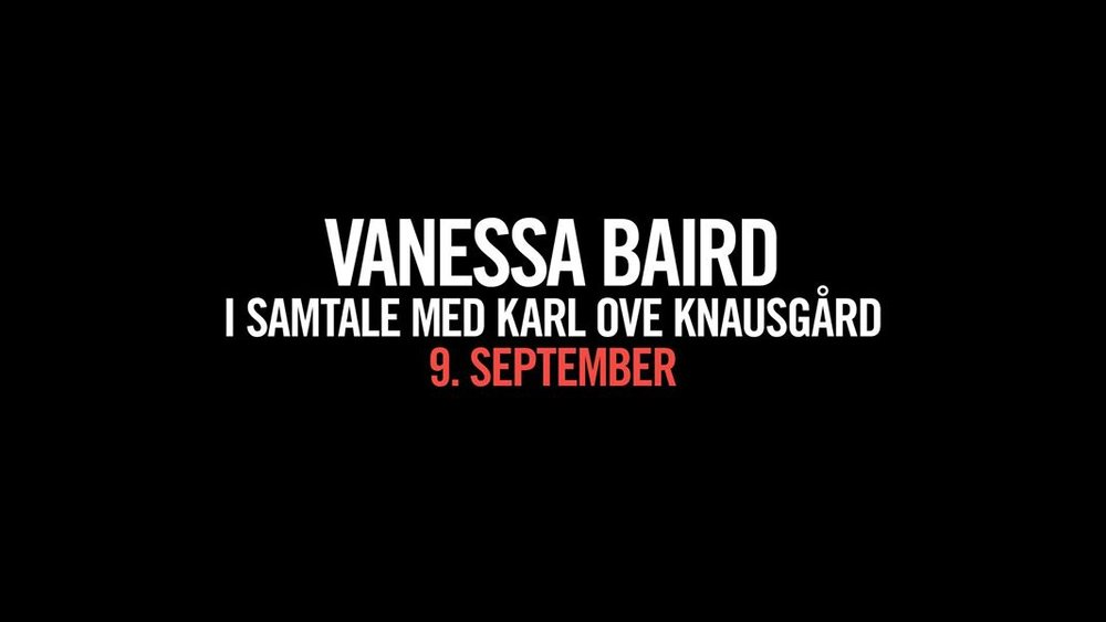Samtale mellom Vanessa Baird og Karl Ove Knausgård - September 9th1.00pm - 2.00pm@The Munch Museum