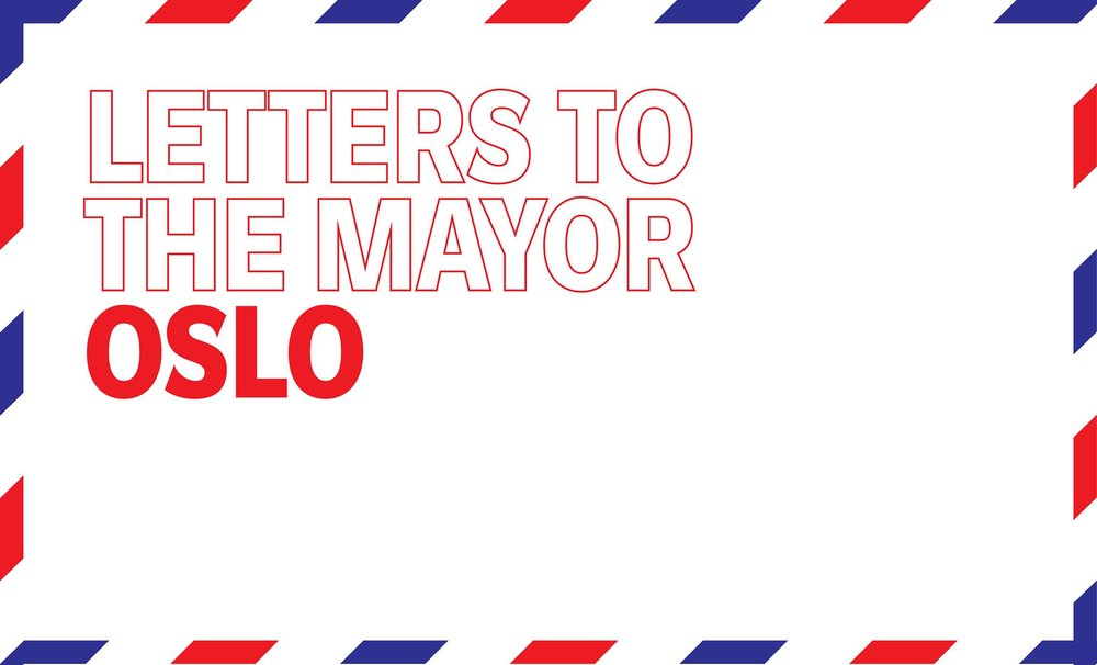 Letters to the Mayor: Oslo - September 26th6.00pm - 7.00pm@DOGA
