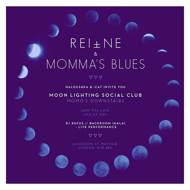 REI ± NE x MOMMAS BLUES - Moon + Lighting 🍸🎪 @ momo tonite 🎪 🍸