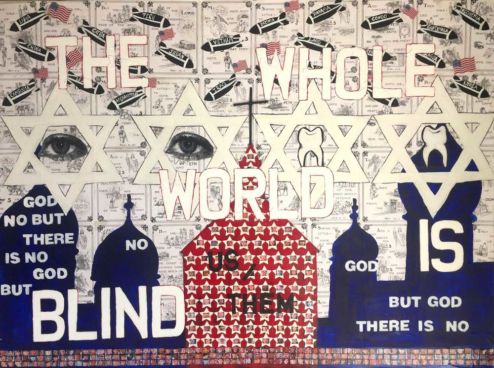E4 Karen Gutfreund, The Whole World is Blind, 2016 Mixed media on canvas, 36 x 48""