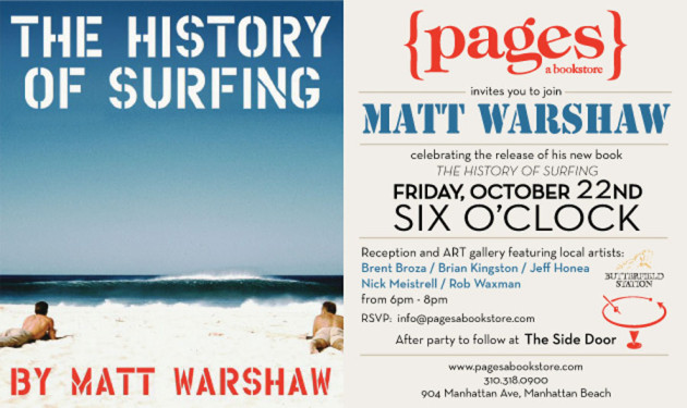October 22, 2010 - Matt Warshaw – History of Surfing Book Release & Art Reception