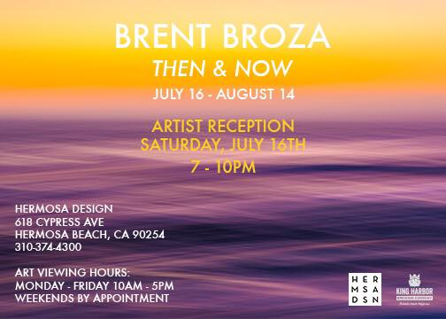"July 16, 2016 - ""Then & Now"" Solo Art Show, Hermosa Design"