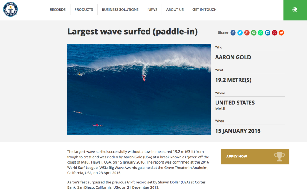 May 11, 2017 - Guinness World Records - Winning Photo of Aaron Gold's Largest Wave Surfed (Paddle In) at Jaws, Maui January 15, 2016.