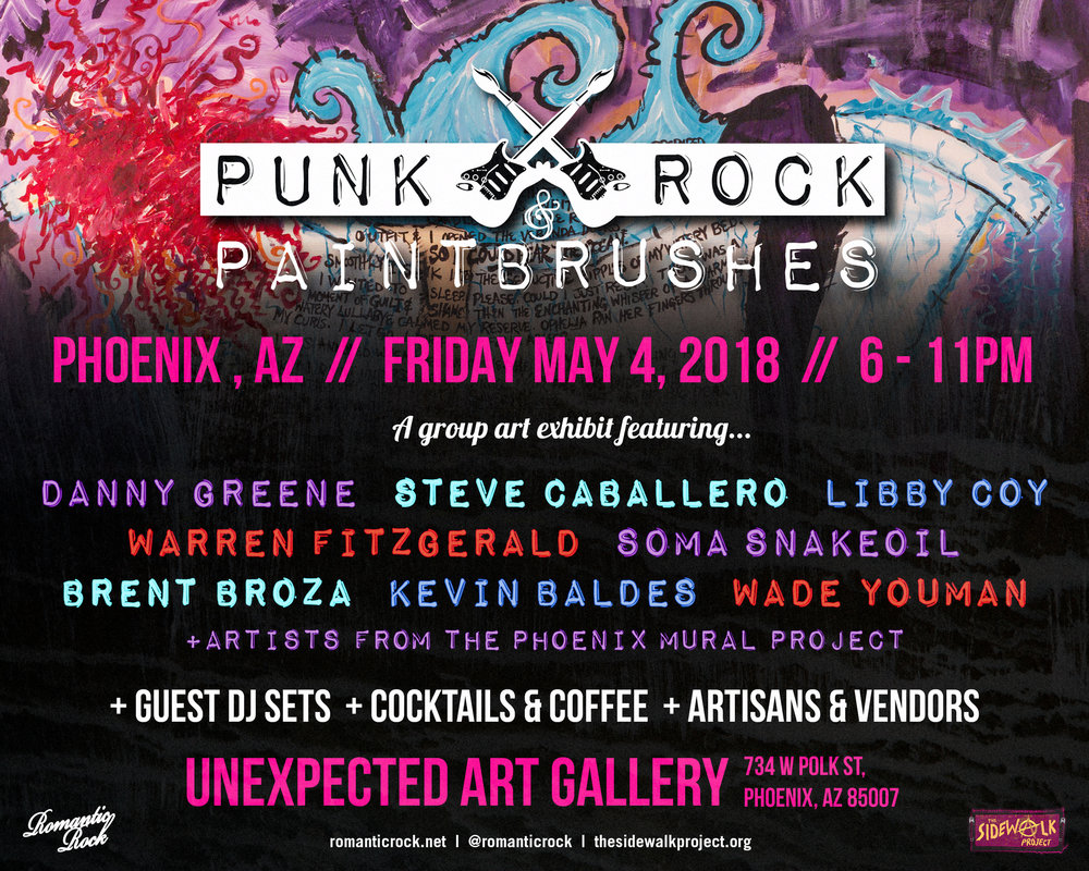 May 4, 2018 - Punk Rock & Paintbrushes Art Show at Unexpected Gallery - Phoenix, AZ
