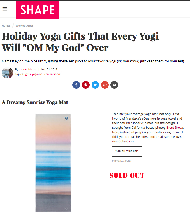 November 21, 2017 - Shape Magazine - Manduka X Brent Broza Limited Edition Artist Collaboration Hot Yoga Mat