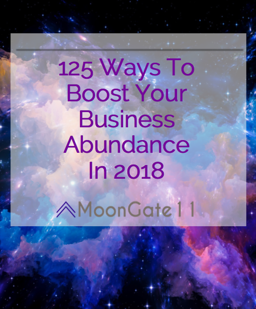 COSMICfreebie  - Click the image and get emailed this free PDF with 125 inspirational ways to increase your business abundance this year.