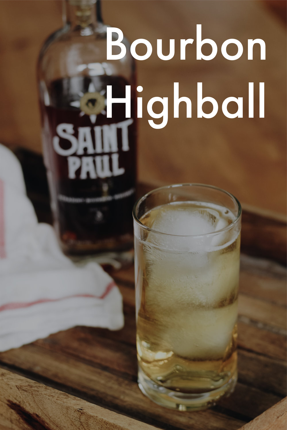 Bourbon Highball