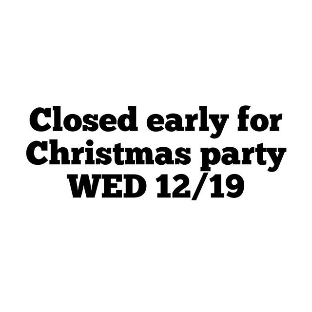 SALINAS SHOP: Just an FYI! We will be closing early this Wednesday to have our annual Christmas Party. We will also have new hours starting in January 2019. Swipe left to see. Happy holidays everyone!
