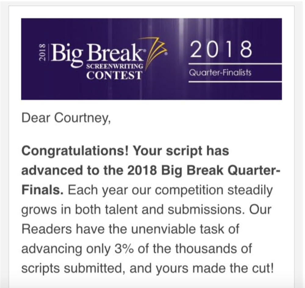 Breaking News! Our script made it to the Big Break Semi-finals (and later, advanced to the finals) of one of the top 5 screenplay contests in the biz! We are thrilled to be named one of their top-10 screenplays in the romantic comedy category. -