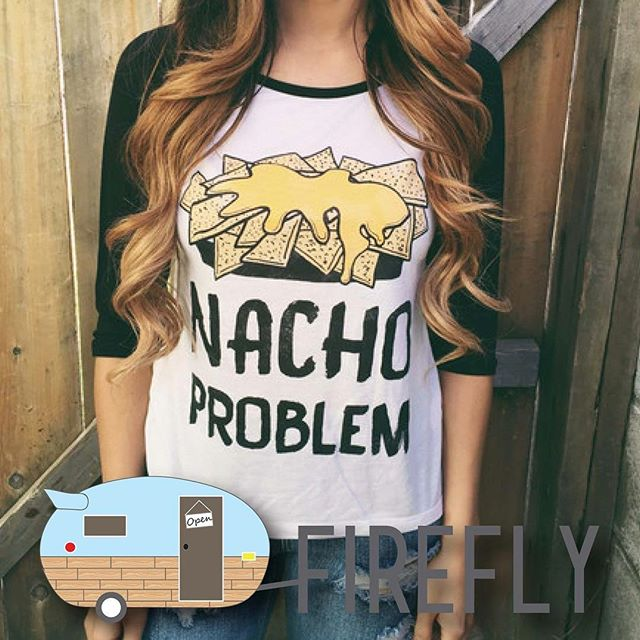 """These """"Nacho Problem"""" baseball tees are on their way and hitting the trailer soon! We love them!!"""