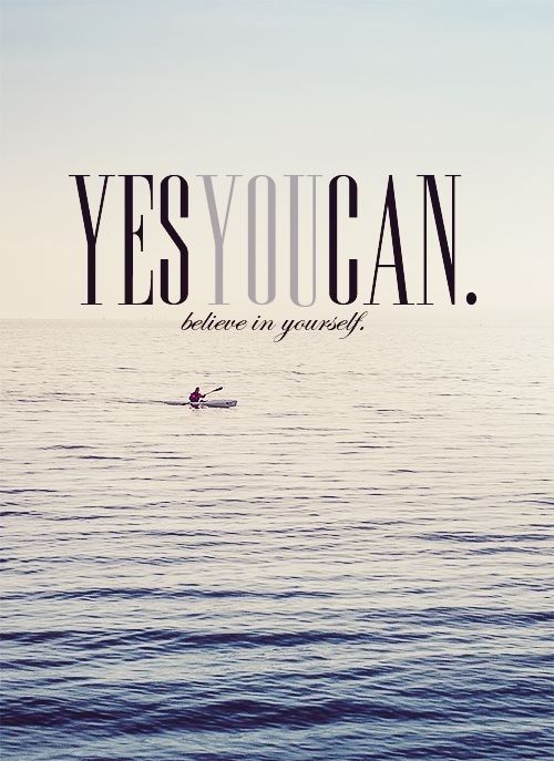 132926-Yes-You-Can-Believe-In-Yourself.jpg