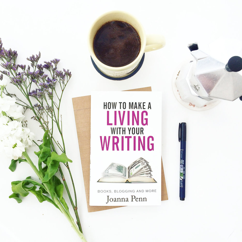 Click on the picture to buy Joanna's book, How To Make A Living With Your Writing