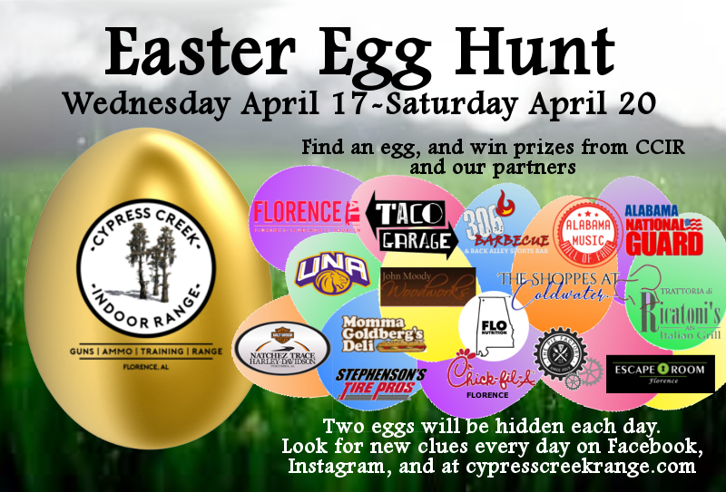Have you heard? Chet, the Cypress Creek Indoor Range Easter Bunny is visiting the area. As he tours, he will hide two eggs on Wednesday, Thursday and Friday; and one Golden Egg Saturday. You will get a picture clue at 10am and 3pm each day. Inside each egg will be instructions on how to claim your Easter Basket. Chet thanks these great partners for donating prizes:  FLO Nutrition   Natchez Trace Harley-Davidson   North Alabama Athletics   Alabama's Music Hall of Fame   Ricatoni's Italian Grill   Stephenson Tire Pros   Visit Florence, AL   Taco Garage   The Pie Factory of Muscle Shoals   Chick-fil-A Florence   306 BBQ Florence   Escape Room Florence   The Shoppes at Coldwater   Alabama National Guard   Momma Goldberg's Deli Muscle Shoals   John Moody Woodworks  Remember to check back tomorrow at 10am for the first clue. Happy Hunting!