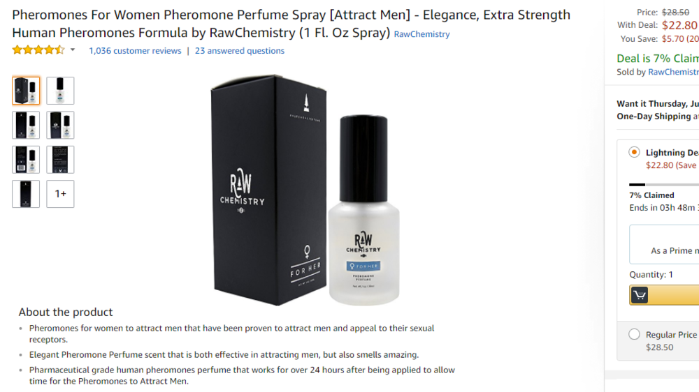 "Only 7% claimed.  CAN YOU BELIEVE IT?!     ""Effective in attracting men, but also smells amazing."" Bonus!    Remember to allow time for the Pheromones to Attract Men."
