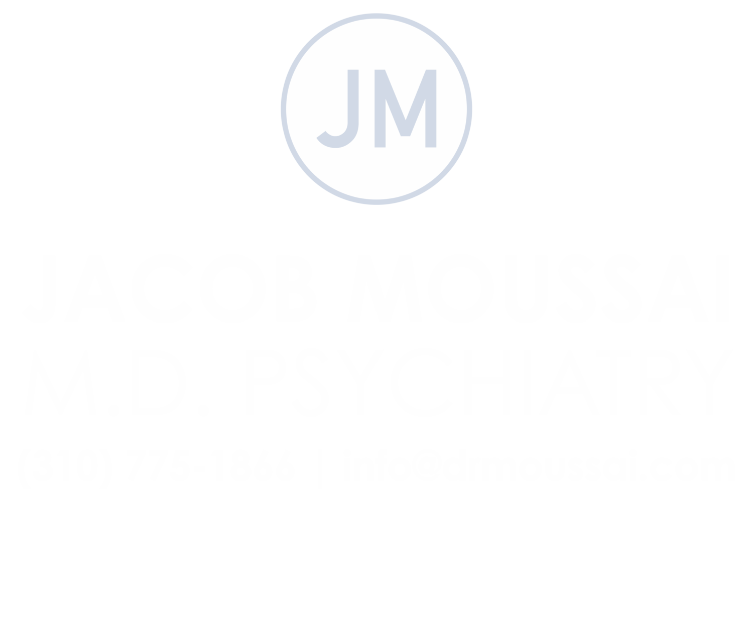 Jacob Moussai, M.D. Psychiatry