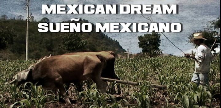 Photo: Mexican Dream/Sueño Mexicano