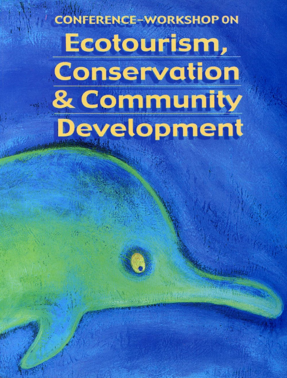 Publication coordinator, editor and conference facilitator  VSO, ASSET, AIT, CI and NIPA (1999)  Ecotourism, Conservation and Community Development. Conference proceedings.  VSO, Accessing Support Services for Entrepreneurial Technology, Asian Institute of Tourism, Conservation International - Philippines, NGOs for Protected Areas: Philippines.