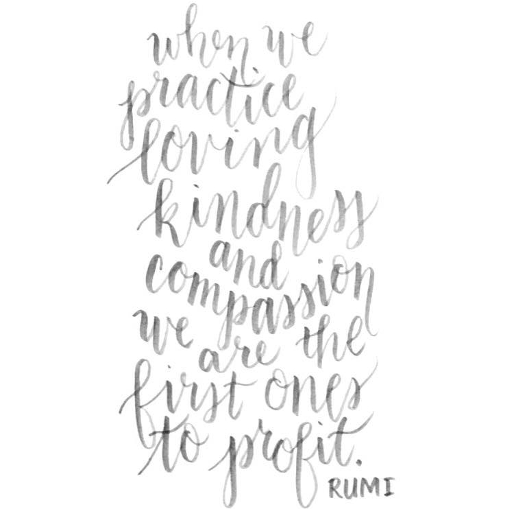 quote by rumi. if only we could all live our life in this spirit.