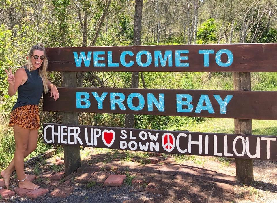 The sign entering Byron Bay, what a great town motto!